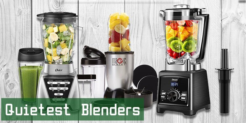Quietest Blenders