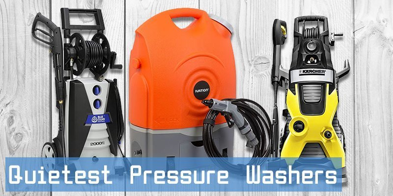 Quietest Pressure Washers