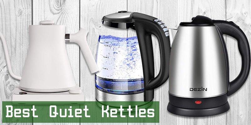 Best Quiet Kettles
