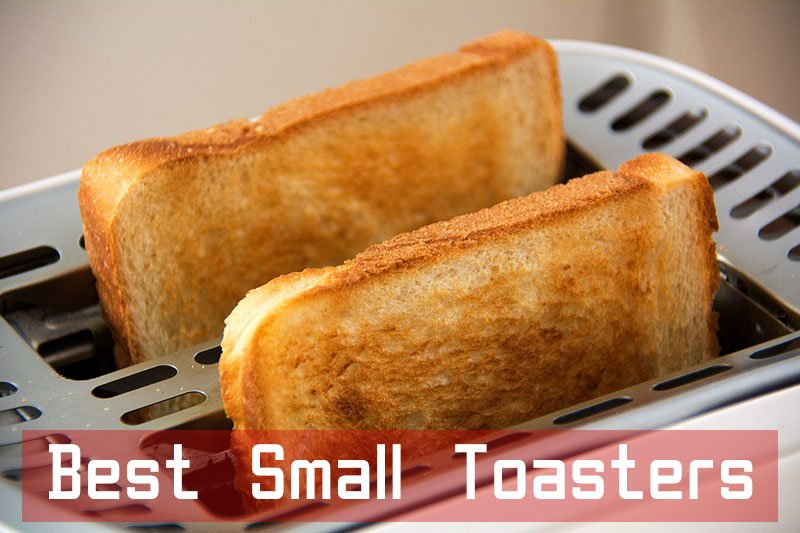 Best Small Toasters